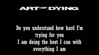 Art Of Dying- Best I Can with lyrics