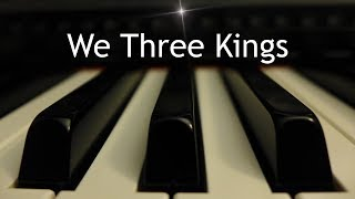 We Three Kings - Christmas piano instrumental with lyrics