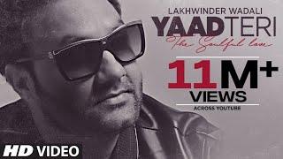 """""""Yaad Teri Lakhwinder Wadali"""" (Full Song   - YouTube"""