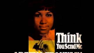 Aretha Franklin: You Send Me