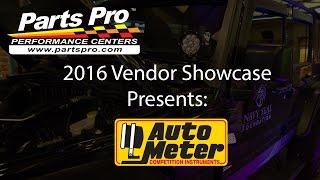 2016 Parts Pro™ Vendor Showcase presents: Auto Meter