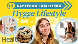 We Tried 2 Weeks of the Hygge Lifestyle - The Danish Art of Coziness | Can I Do It? | Health