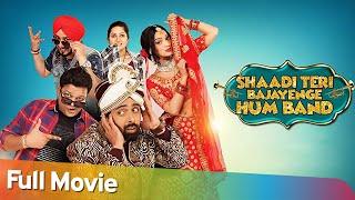 Shaadi Teri Bajayenge Hum Band - Latest Bollywood Comedy Movie  - Rahul Bagga, Radha Bhatt, Shrashti