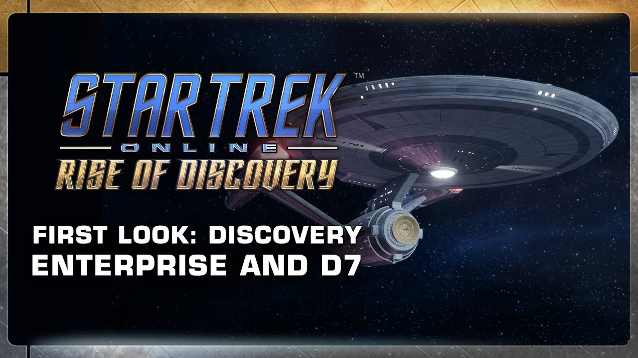 Star Trek Online: Discovery Era Enterprise & D7 Trailer