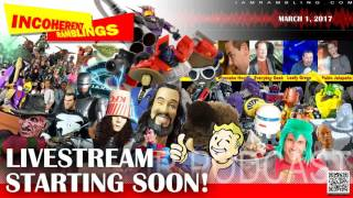 Incoherent Ramblings Live Stream Trial 2