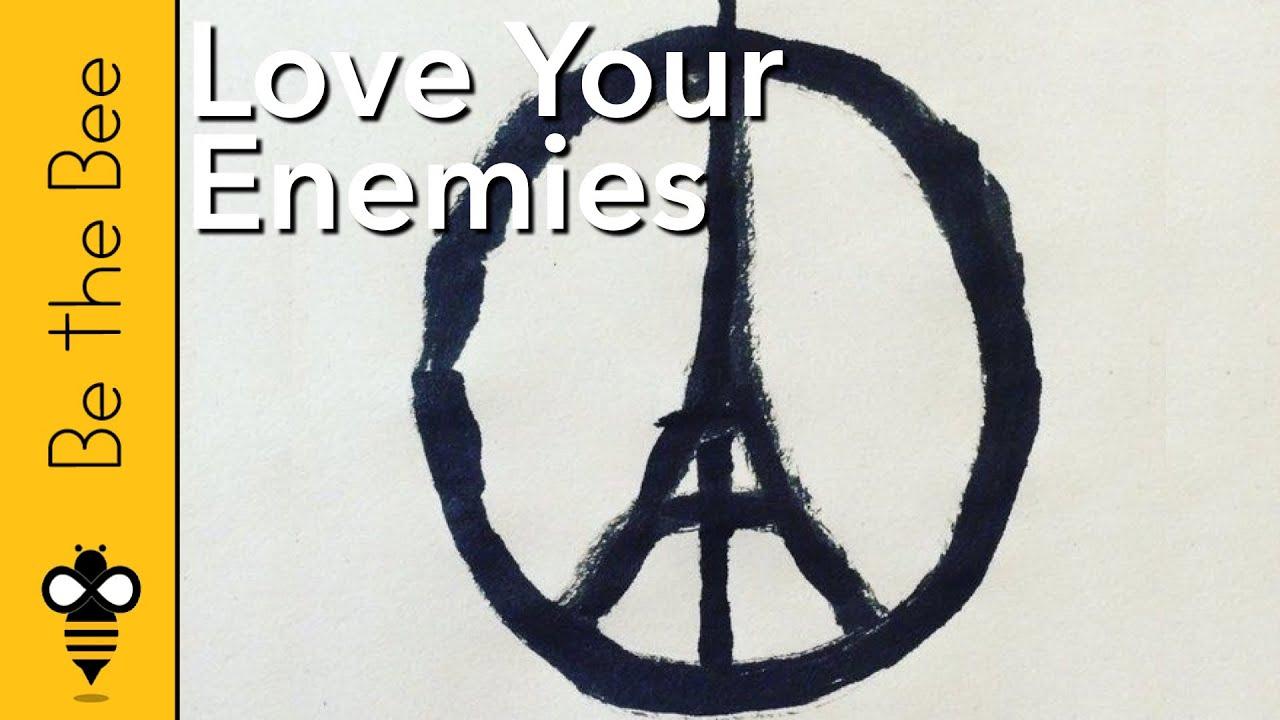 #86 Love Your Enemies