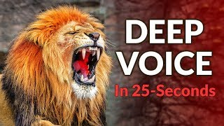 A Deeper Voice in 25-Seconds (The Secret That NO ONE Talks About)