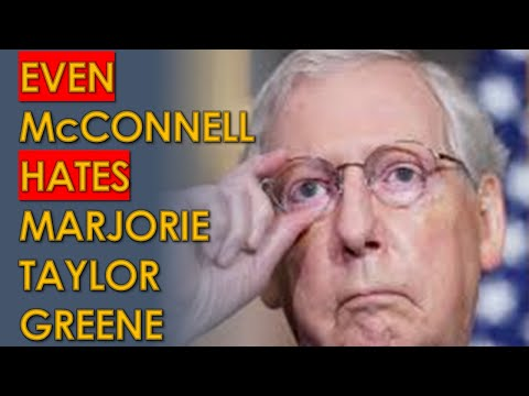 "Mitch McConnell SLAMS Marjorie Taylor Greene's ""Loony Lies"" in Post Trump Republican INFIGHTING"