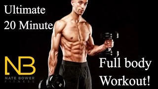 Ultimate 20 Minute In Home Full Body Workout by NateBowerFitness
