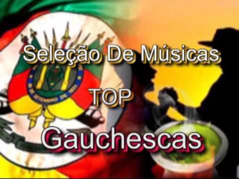 Seleção De Músicas -TOP Gauchescas...
