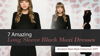7 Amazing Long Sleeve Black Maxi Dresses Amazon Maxi Style Collection 2017