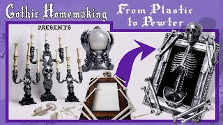 From Plastic To Pewter DIY - Gothic Homemaking Presents