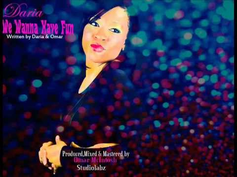 We Wanna Have Fun | Daria Primus | Vincy Mas 2013