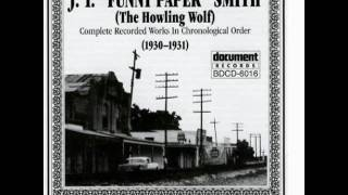 """J.T. """"Funny Paper"""" Smith - Seven Sisters Blues Part 1"""