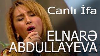 Elnare Abdullayeva Asiq Eli Super Canli Ifa Xezer Tv Oyan Azerbaycan Verlisi