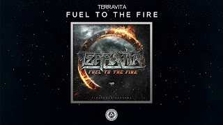 Terravita - Fuel To The Fire