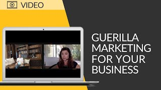 IdeaPros LIVE: Guerrilla Marketing For Your Business