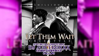 Chamillionaire-Let Them Wait-Screwed and Chopped(DjJb)