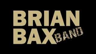 Brian Bax Band - Backwoods Barbie