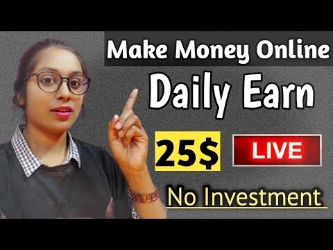 EARN 25$ Daily without investment (Make Money Online 2021) Best Self Earning App 2020🔥