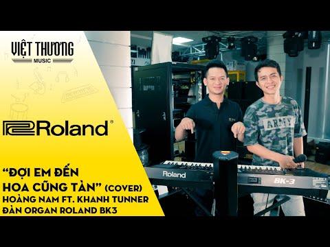 Đợi Em Đến Hoa Cũng Tàn (Cover) - Hoàng Nam ft. Khanh Tunner - Đàn Organ Roland BK3