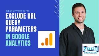 Exclude URL Query Parameter In Google Analytics - Clean Up Google Analytics Data.