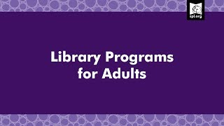 Library Programs For Adults