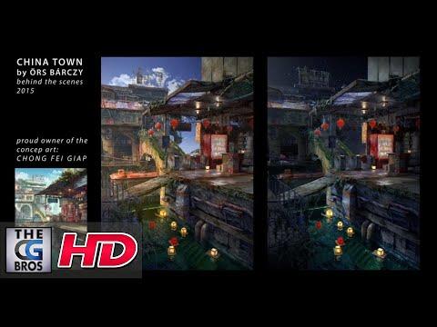 "CGI 3D Breakdown : ""China Town:  Behind The Scenes"" – by Örs Bárczy"