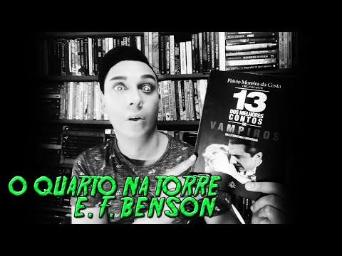 O QUARTO NA TORRE de Edward Frederic Benson - PROJETO VAMPIROS