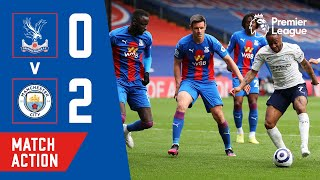 Crystal Palace 0-2 Manchester City Pekan 34