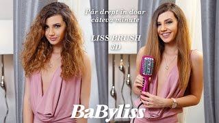 Păr drept în doar câteva minute cu Babyliss - Liss Brush 3D by Larisa Costea