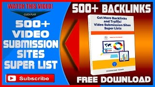 500+ Video Submission Sites Super Lists