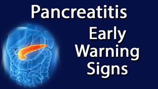 Pancreatitis - Early Warning Signs
