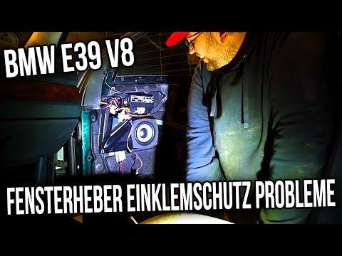 BMW E39 V8 - Fensterheber Einklemschutz Probleme [ GELÖST ]