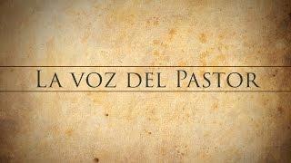 La voz del Pastor