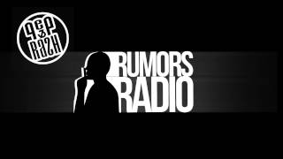 Pep & Rash - Rumors Radio Episode 3