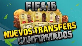 FIFA 16 | NUEVOS TRANSFERS w/IBARBO ABDENNOUR Y MÁS