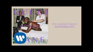 Gucci Mane   Wop Longway Takeoff Feat. Peewee Longway & Takeoff [Official Audio]