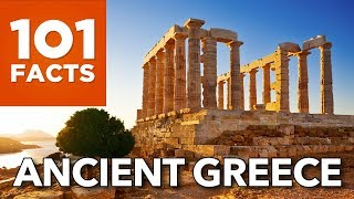 101 Facts About Ancient Greece