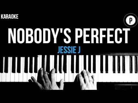 Jessie J - Nobody's Perfect Karaoke SLOWER Acoustic Piano Instrumental Cover Lyrics