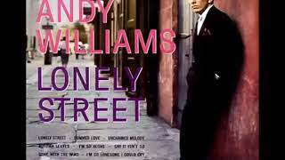 Lonely Street Andy Williams