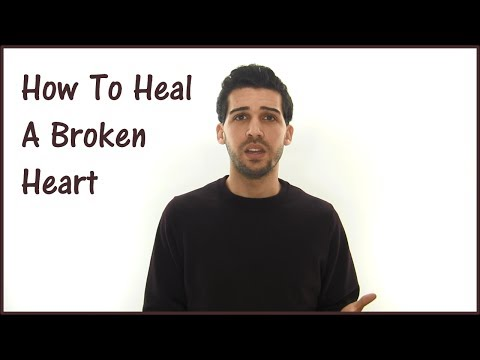 Video How To Heal A Broken Heart - Stop Hurting Now
