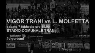 preview picture of video 'Vigor Trani Calcio | Vigor Trani vs L. Molfetta (Promo)'