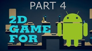 How To Make 2D platformer game for Android  in Unity