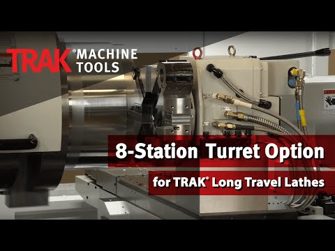 8-Station Turret for TRAK Long Travel Lathes