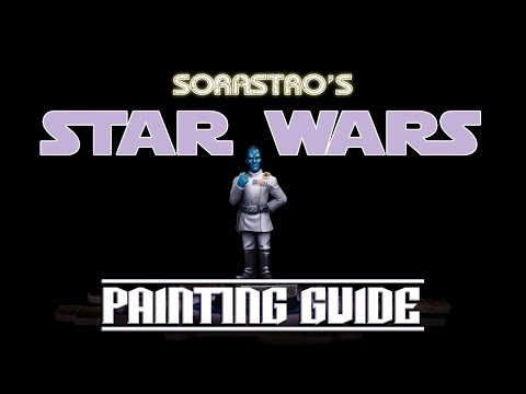 Sorastro's Star Wars Imperial Assault Painting Guide Ep.49: Grand Admiral Thrawn