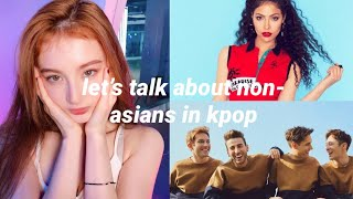 lets talk about non-asians in kpop