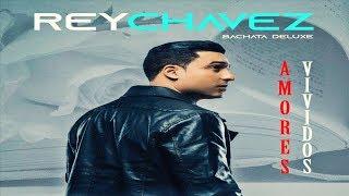 Rey Chavez  -  Contigo (New Bachata 2019)