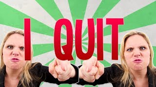 I quit my job in one day