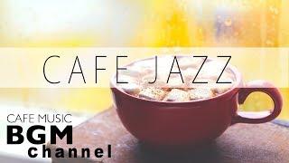 JAZZ & BOSSA NOVA MUSIC - Relaxing Cafe Music For Work, Study - Background Music